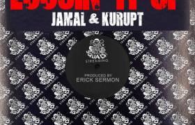 MP3: Jamal & Kurupt - Loosin' It Up [Prod. Erick Sermon]
