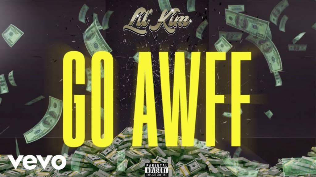 MP3: Lil' Kim - Go Awff