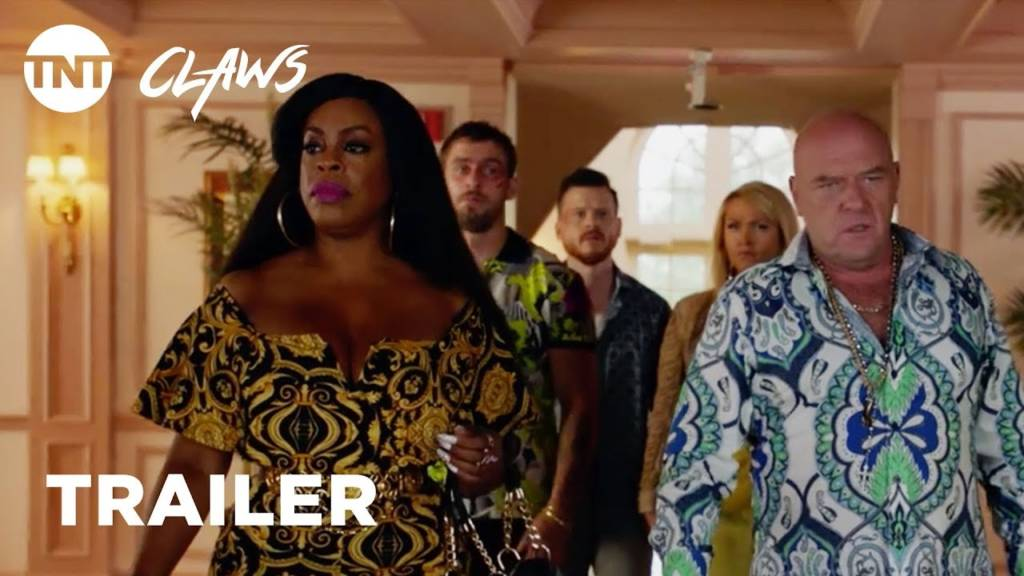 1st Trailer For TNT Original Series 'Claws: Season 2'