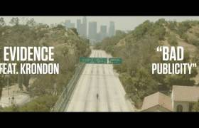 #Video: Evidence feat. Krondon - Bad Publicity (@Evidence @Krondon @NottzRaw)