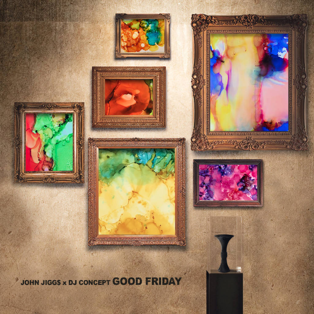 Stream John Jigg$ x DJ Concept's New EP 'Good Friday' (@JiggsTheGreat @Concept1200)