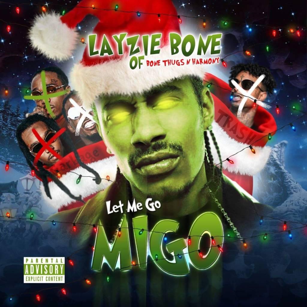 Layzie Bone Let's Migos Have It On Diss Track 'Let Me Go Migo'