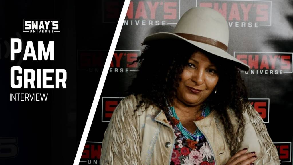 The Legendary Pam Grier Talks Family History, Her Career, Richard Pryor, BrownSugar.com, & More w/Sway In The Morning (@PamGrier)
