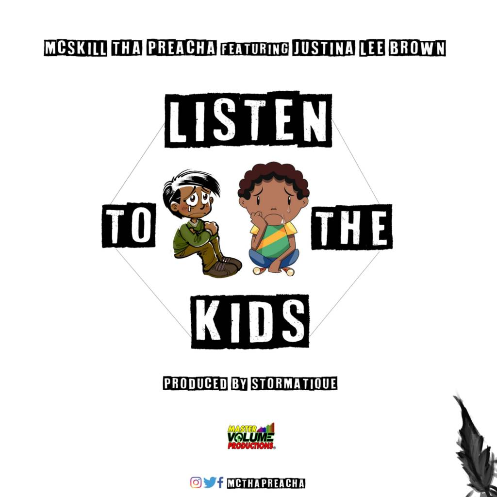 MP3: MCskill ThaPreacha feat. Justina Lee Brown - Listen To The Kids (@MCThaPreacha @JustinaLeeBrown @Stormatique)