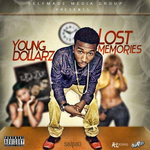 @YoungDollarz336 » Lost Memories [Mixtape]
