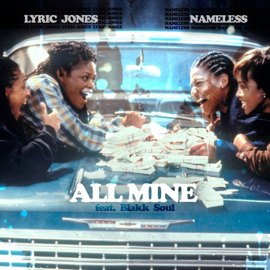 MP3: Lyric Jones & Nameless feat. Blakk Soul - All Mine