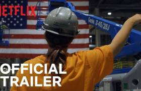 1st Trailer For Netflix Original Movie 'American Factory'
