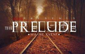 The Prelude mixtape by Maine Event