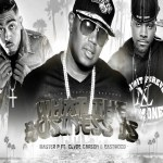 Audio: Master P (@MasterPMiller) feat. @ClydeCarson & Eastwood (@EastDaBeast) » What The Business Is