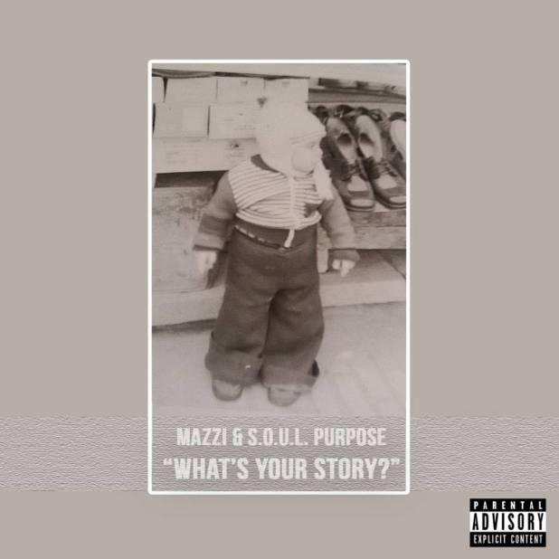 Video: Mazzi & S.O.U.L. Purpose - All We Got (@ItsMazzi)