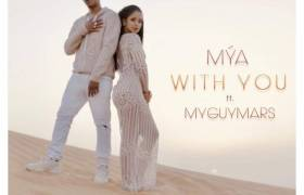 Video: Mya feat. MyGuyMars - With You