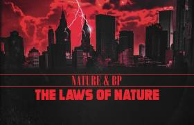 Nature & BP Drop 'The Laws Of Nature' Album & 'Stop Frontin' Video