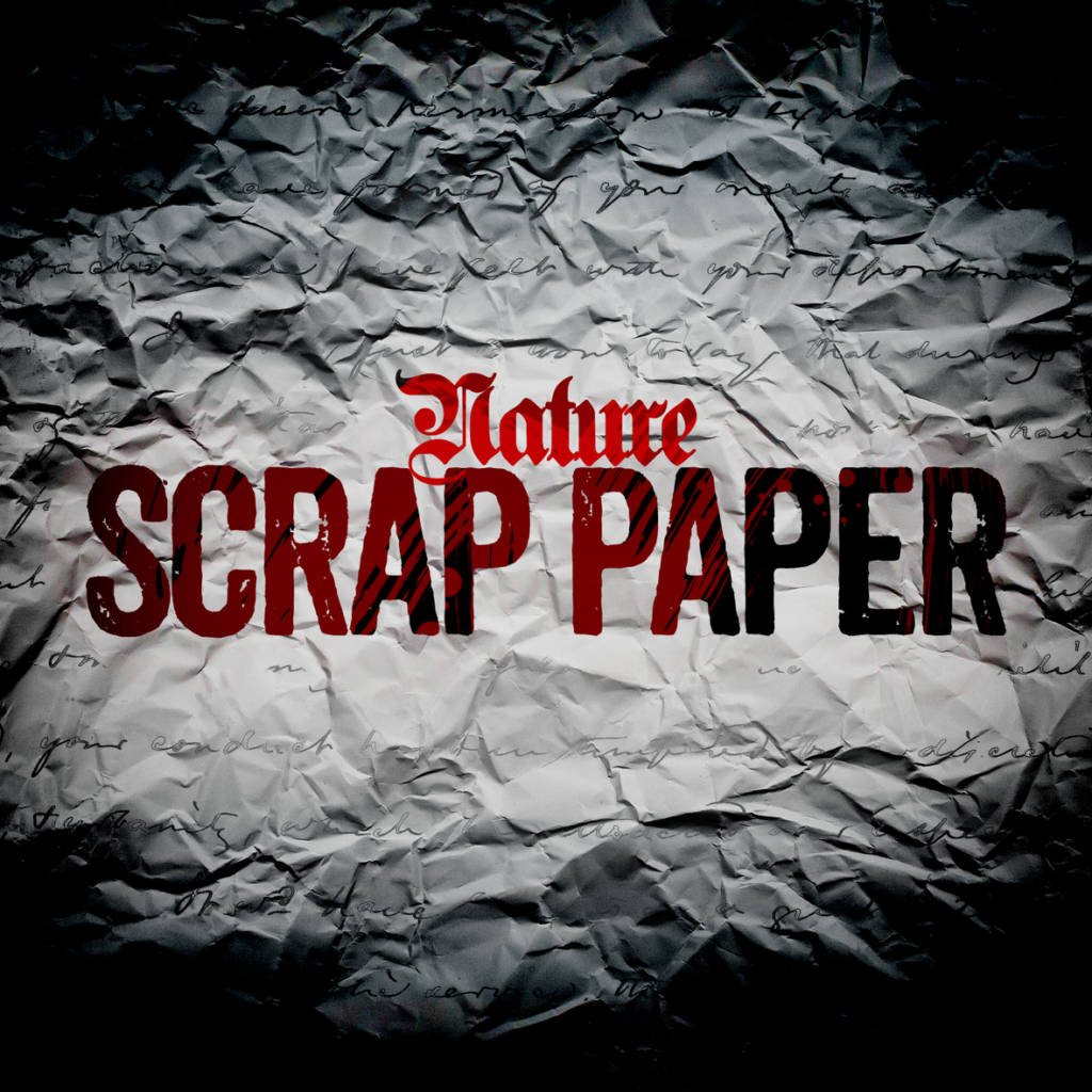 Stream Nature's (@TheRealNature) 'Scrap Paper' EP
