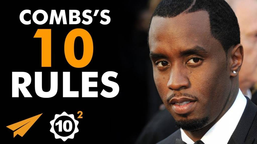 'Whatever You Want You Can Get!' These Are Puff Daddy's Top 10 Rules For Success…