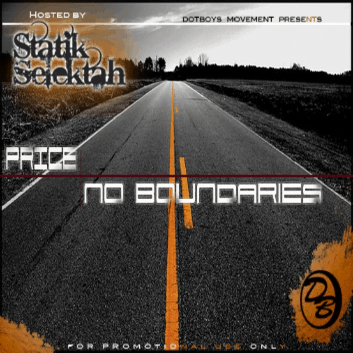 Price (@PriceOnline) » No Boundaries (Hosted By @StatikSelekt) [Mixtape]