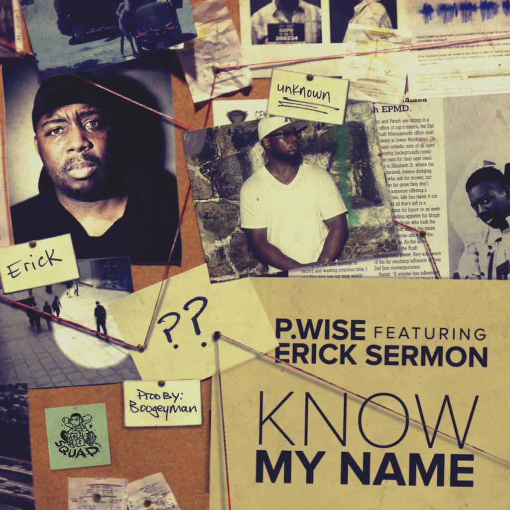 MP3: P Wise feat. Erick Sermon - Know My Name [Prod. Boogeyman]