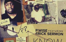 MP3: P Wise feat. Erick Sermon - Know My Name [Prod. Boogeyman]