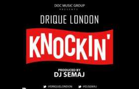 Knockin' track by Drique London