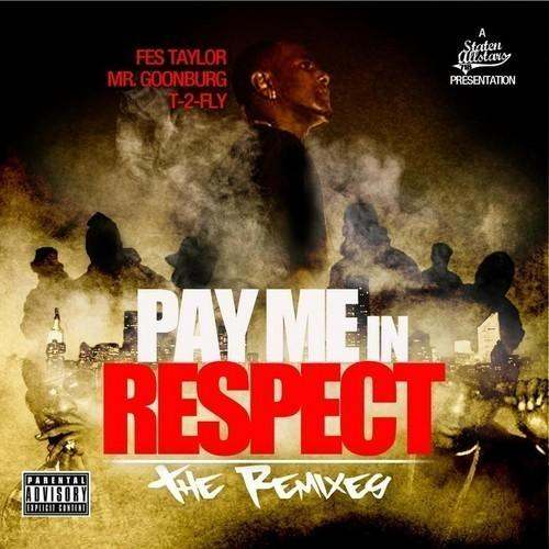 Fes @Taylor2Fly » Pay Me In Respect: The Remixes (via @Chambermusik) [Mixtape]