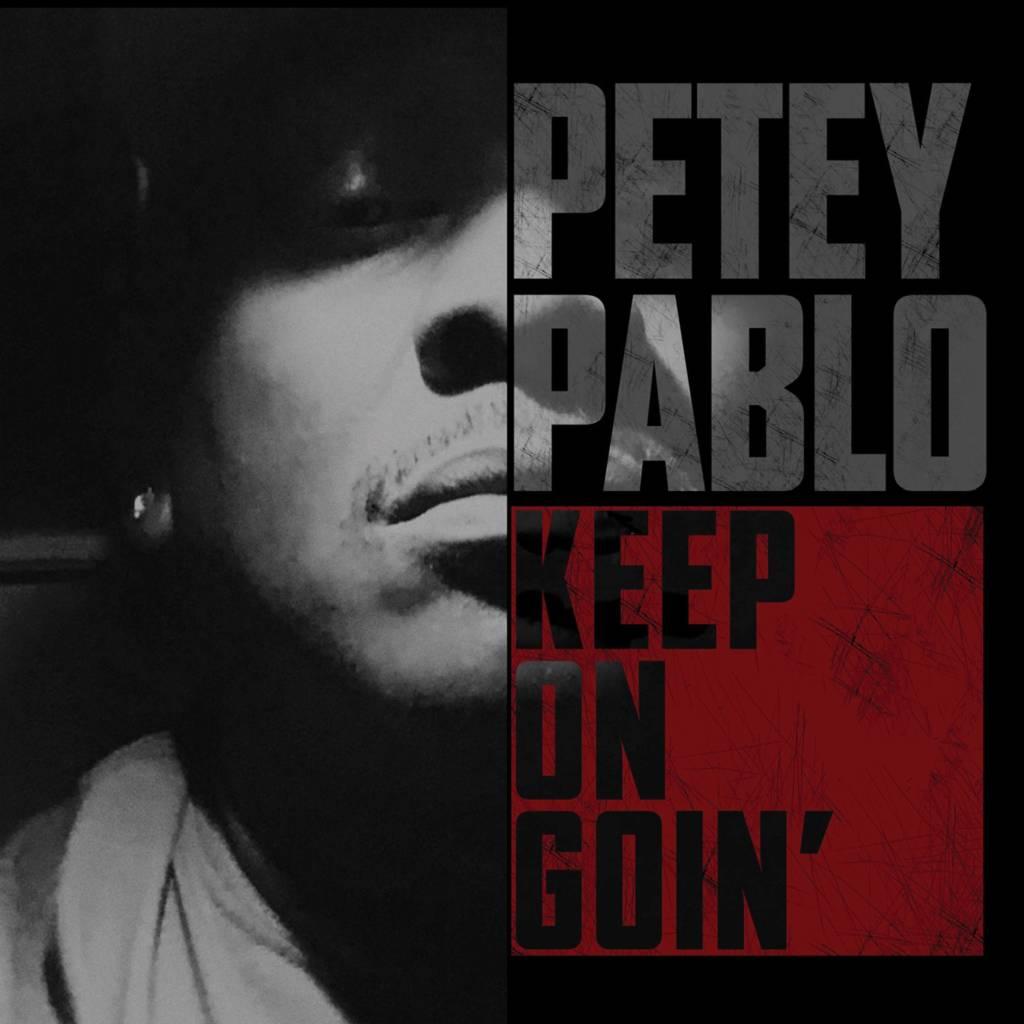 MP3: Petey Pablo - Keep On Goin' (@DaRealPetey)