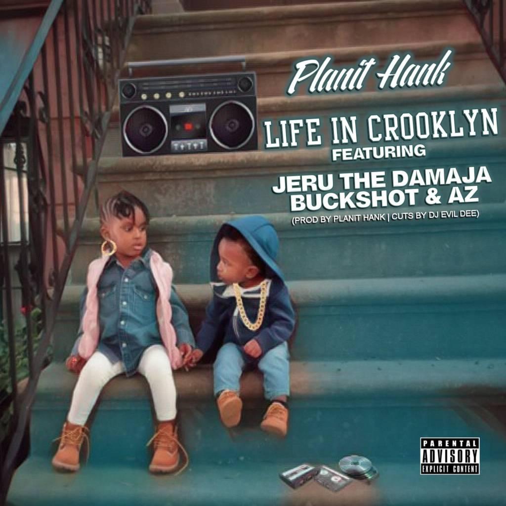 MP3: Planit Hank feat. Jeru The Damaja, Buckshot, & AZ - Life In Crooklyn (@PlanitHank @JeruTheDamaja @Buckshot @QuietAZMoney)