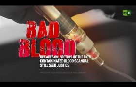 Bad Blood: Victims Of The UK's Contaminated Blood Scandal Still Seek Justice