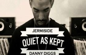 Jermiside & Danny Diggs - Quiet As Kept [Album Artwork]