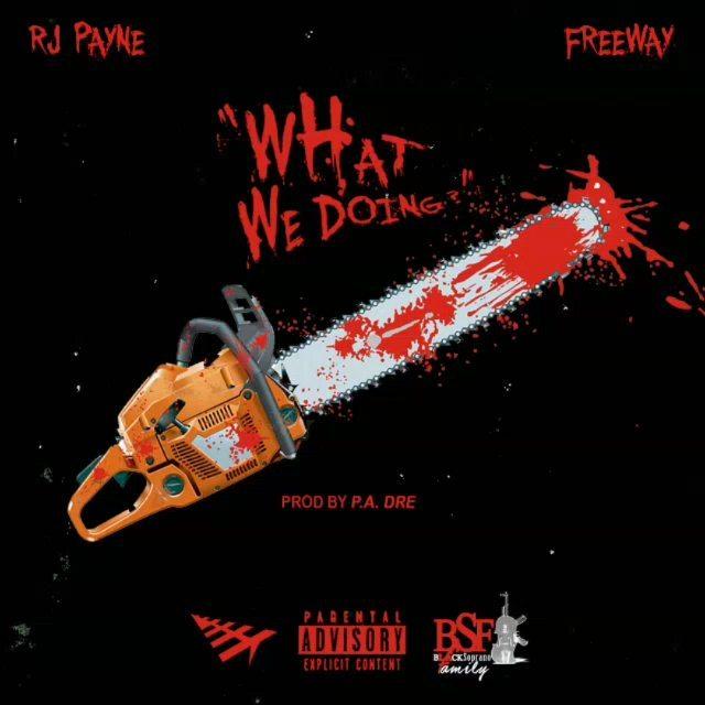 MP3: RJ Payne feat. Freeway - What We Doing [Prod. P.A. Dre]