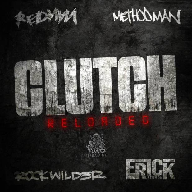 Video: Rockwilder, Erick Sermon, Method Man, Redman - Clutch Reloaded (@RockwilderMuzic @IAmErickSermon @MethodMan @TheRealRedman)