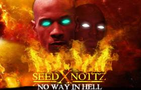 Stream SeedXNottz's 'No Way in Hell' Collabo Album (@NiggalisCage @NottzRaw)