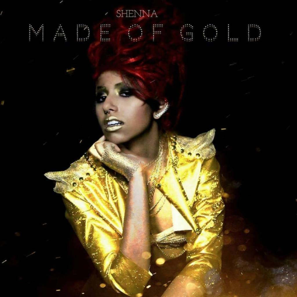 Shenna's (@ShennaMusic) New Album Is 'Made Of Gold'