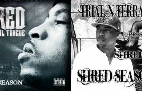 Stream Shred The Verbal Tongue's (@ShredTVT) 'Shred Season 1 & 2' Albums
