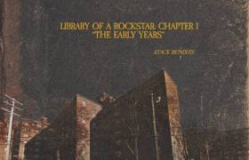 Stream Stack Bundles' 'Library Of A Rockstar, Chapter 1: The Early Years' Album