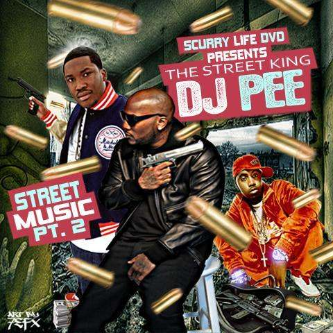 @ScurryLifeDVD Presents @DJPee521 » Street Music Pt. 2 [Mixtape]