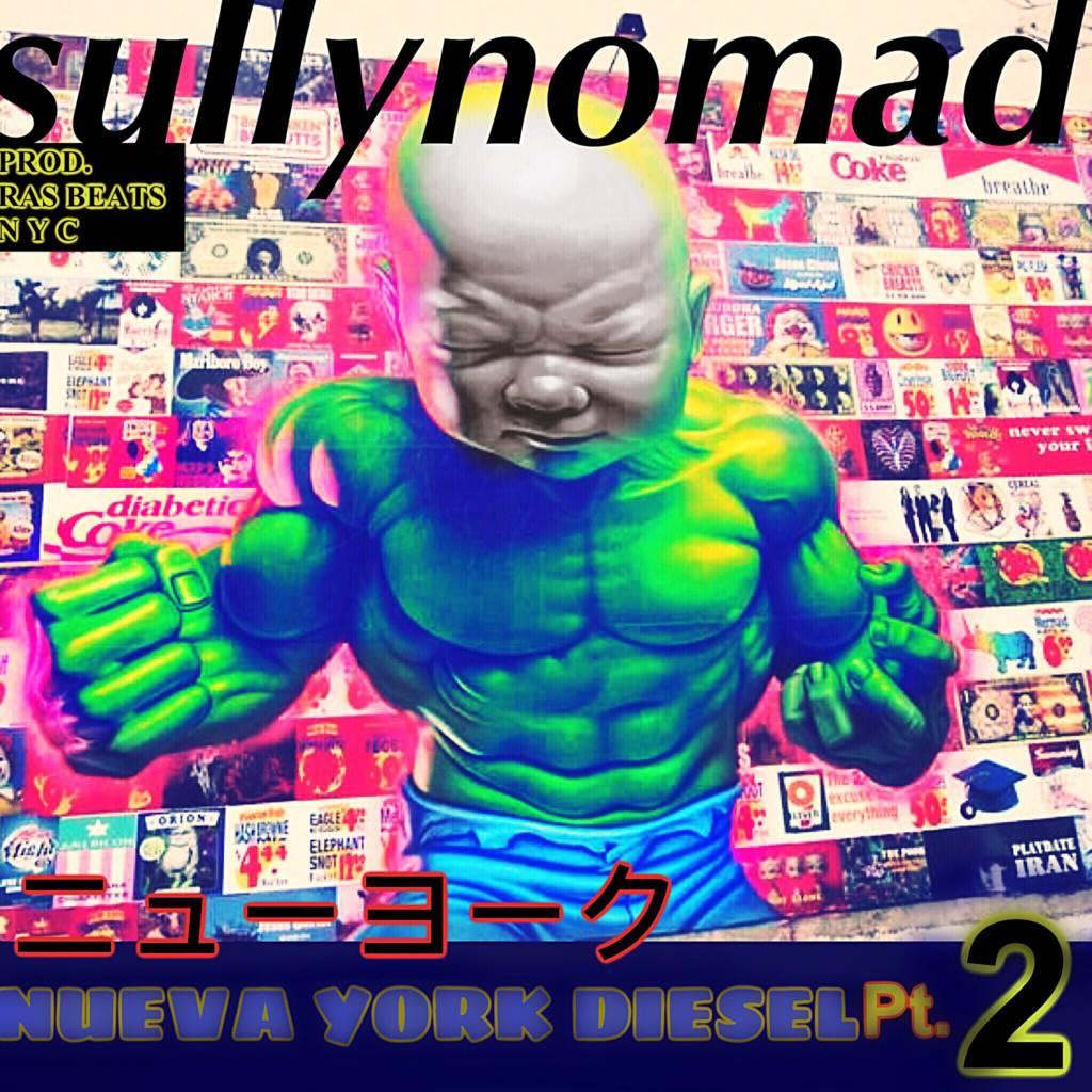 MP3: Sully Nomad - Nueva York Diesel Pt. 2 [Prod. Ras Beats]
