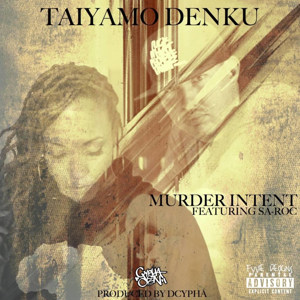 MP3: Taiyamo Denku feat. Sa-Roc - Murder Intent [Prod. Dcypha]
