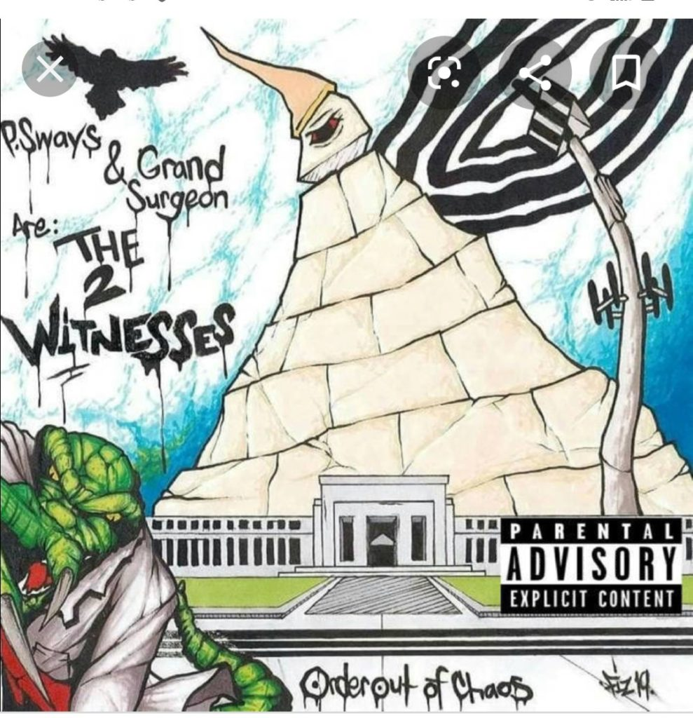 Stream The 2 Witnesses' (P.Sways & Grand Surgeon) 'Order Out Of Chaos' Collabo EP