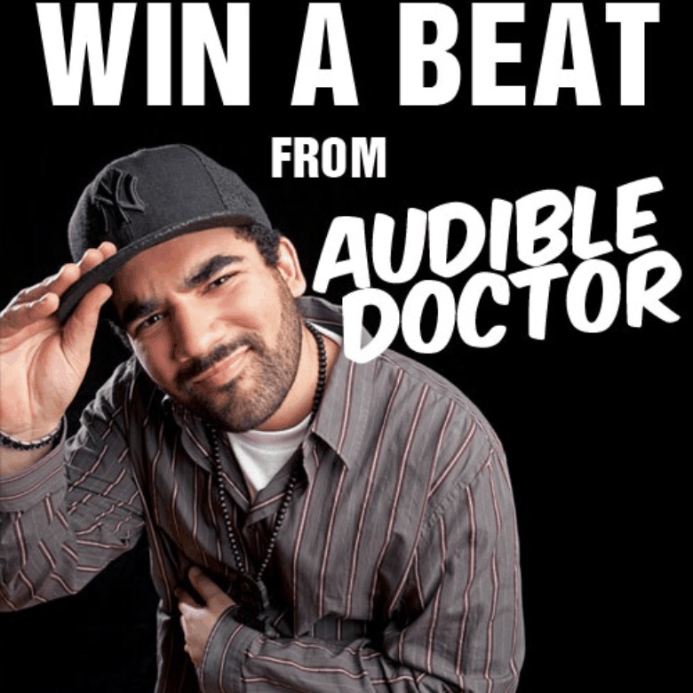 Win A Free Beat From The @AudibleDoctor!!!