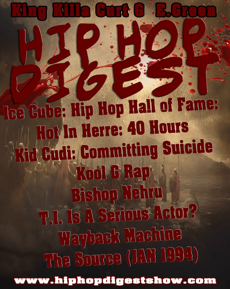 Radio: The @HipHopDigest Show: THIS, Is HIP HOP!!! [Podcast]
