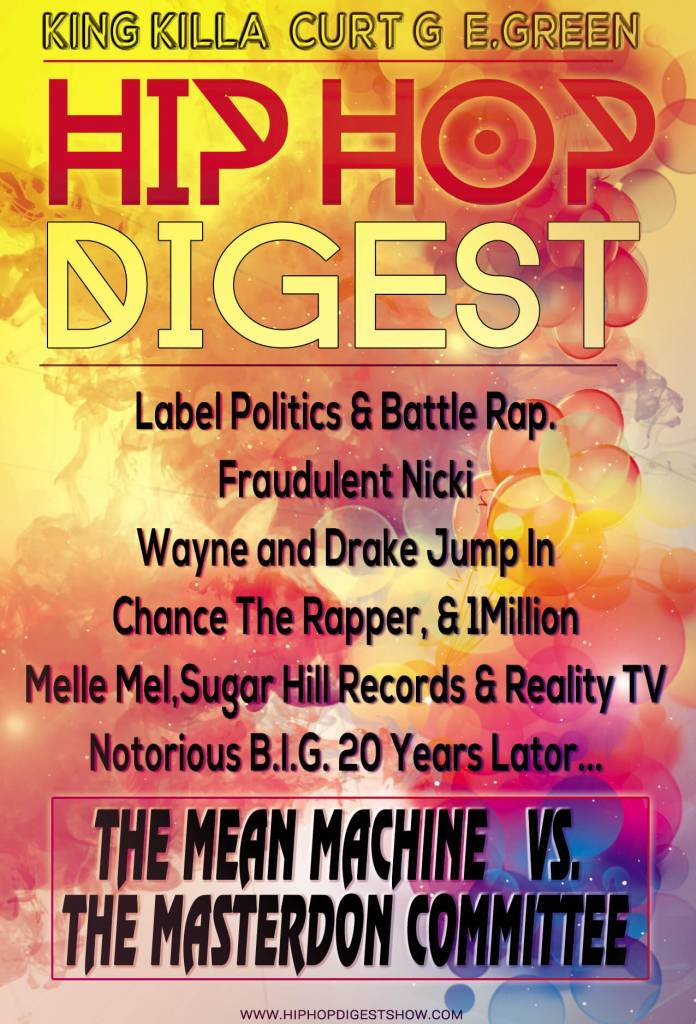 The @HipHopDigest Show Is Serving Up 'Veggie Burgers, Not BEEF!!!'