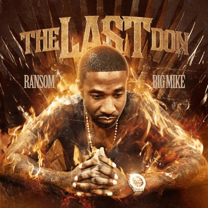 Ransom (@201Ransom) » The Last Don (Hosted By @BigMikeRuler) [Mixtape]