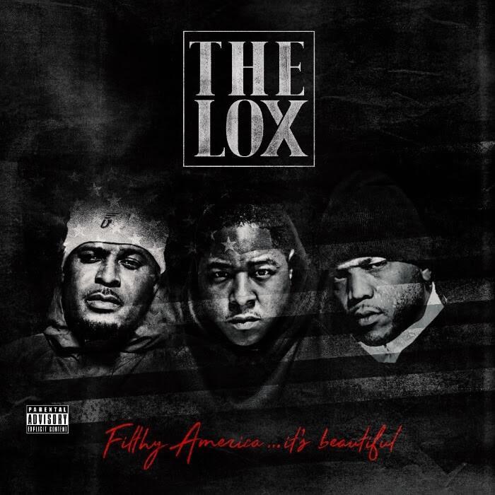 The LOX - Filthy America... It's Beautiful [Album Artwork]
