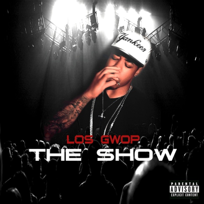 @LosGwop » The Show [EP]