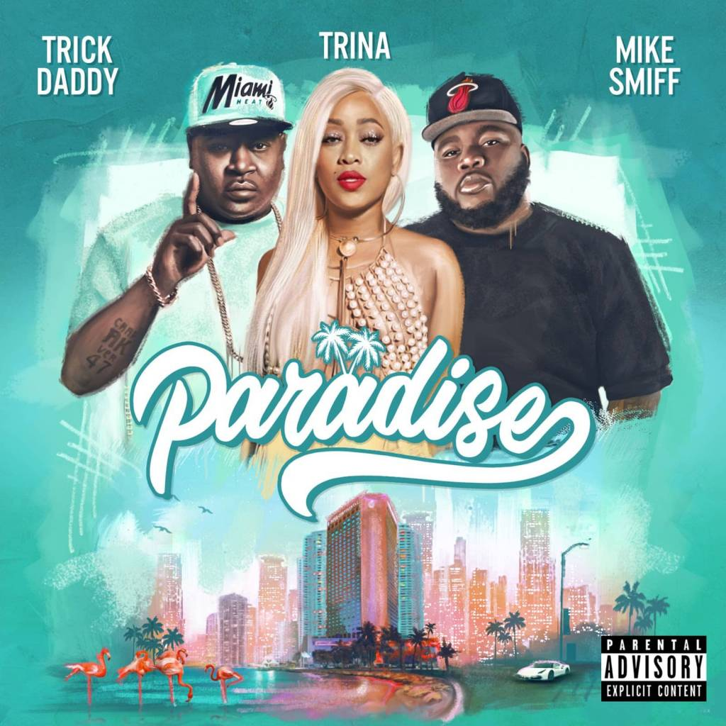 MP3: Trick Daddy & Trina feat. Mike Smiff - Paradise