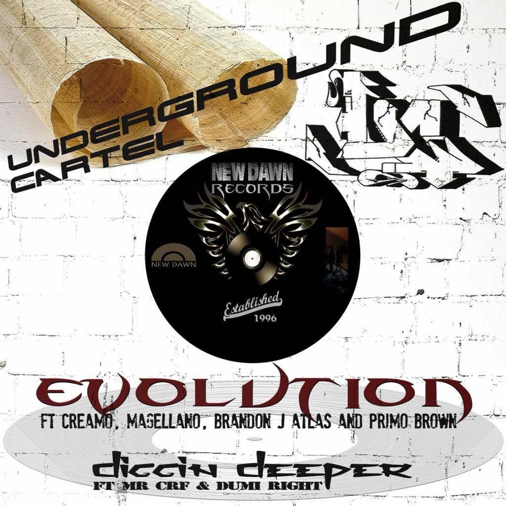 MP3: Underground Cartel - Evolution b/w Diggin Deeper