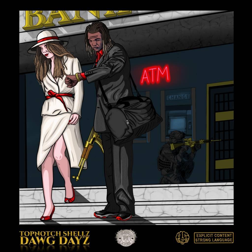 Audio: Topnotch Shellz - Dawg Dayz
