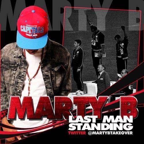 Marty B (@MartyBTakeOver) » Last Man Standing (via @DJRio336) [Mixtape]