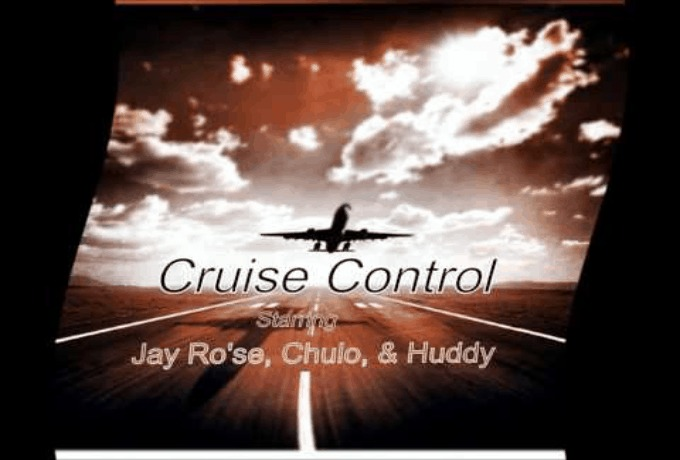 Jay Ro'se (@_Gate93) feat. Huddy & @Chulo_Mouche » Cruise Control [Audio]