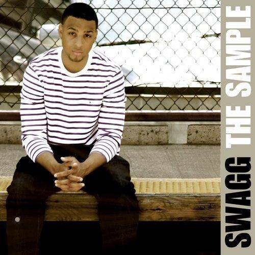 Swagg (@ItsSwagg) » The Sample [Mixtape]