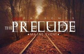 The Prelude (Intro) track by Maine Event